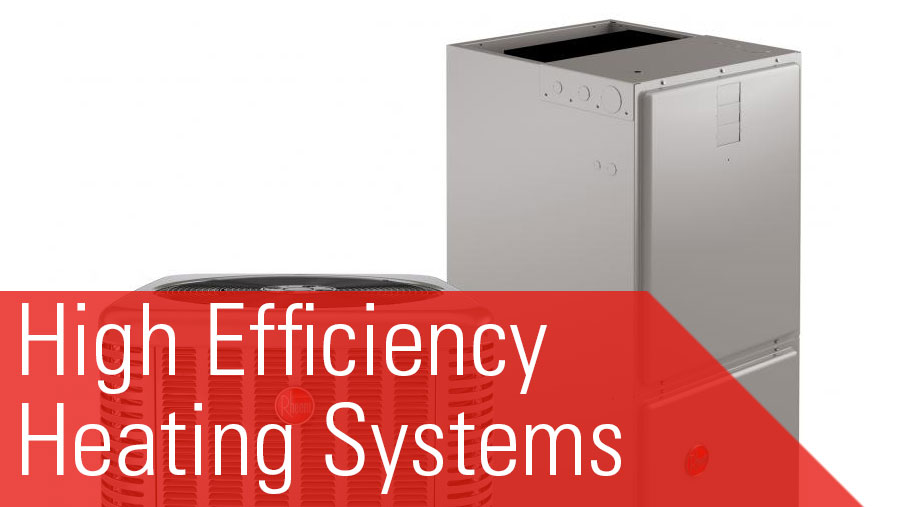 High efficient heating systems e dennis ac inc Most efficient heating systems
